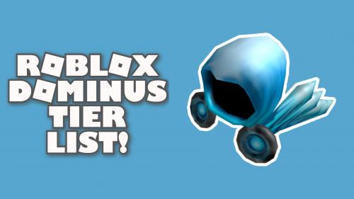 Roblox Dominus Template Create A Roblox Dominus Tierlist Tier List Tiermaker